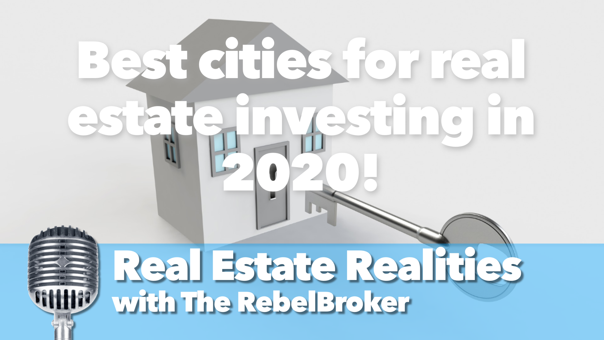 Best cities for real estate investing in 2020!
